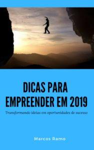 Dicas para Empreender em 2019Dicas para Empreender em 2019